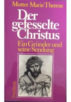 Der gefesselte Christus