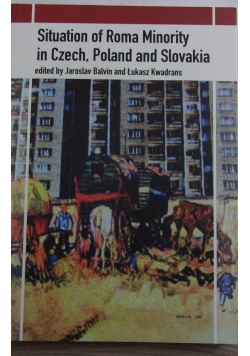 Situation of Roma Minority in czech, Poland and Slovakia