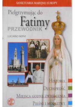 Pielgrzymując do Fatimy