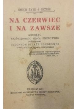 Na czerwiec i na zawsze, 1931 r.