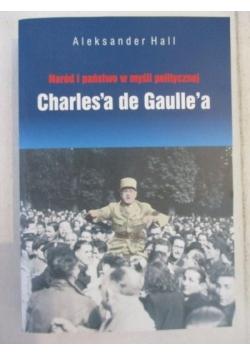 Naród i państwo w myśli politycznej Charles'a de Gaulle'a