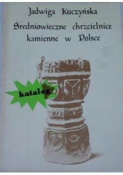 Średniowieczne chrzcielnice kamienne w Polsce
