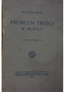 Problem treści w muzyce, 1922 r.