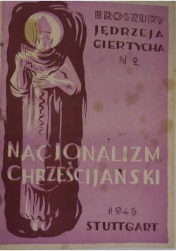 Nacjonalizm chrześcijański, 1948r.