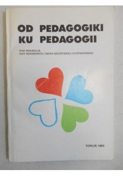 Od pedagogiki ku pedagogii