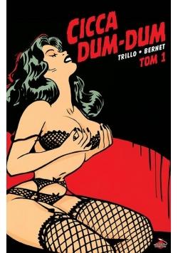 Cicca Dum-Dum T.1