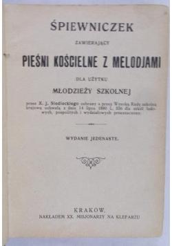 Śpiewniczek zawierający pieśni kościelne z melodjami,  1922 r.