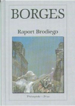 Raport Brodiego