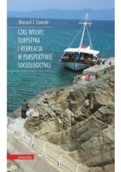 Czas wolny, turystyka i rekreacja w perspektywie..