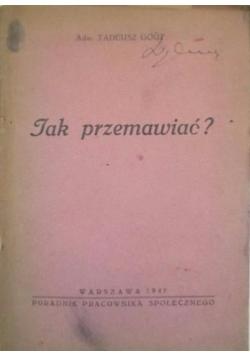 Jak przemawiać?, 1947 r.