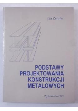 Podstawy projektowania konstrukcji metalowych