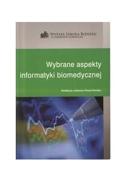 Wybrane aspekty informatyki biomedycznej