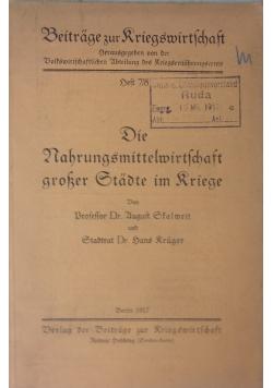 Die Nahrungsmittelwirtschaft grosse Stadte im Riege,1917r.