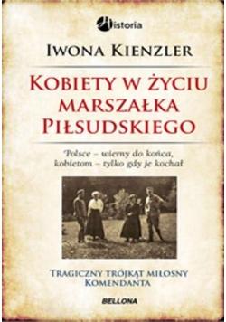 Kobiety w życiu Marszałka Piłsudskiego TW