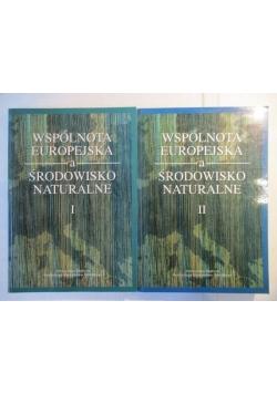 Wspólnota europejska a środowisko naturalne, t. I-II