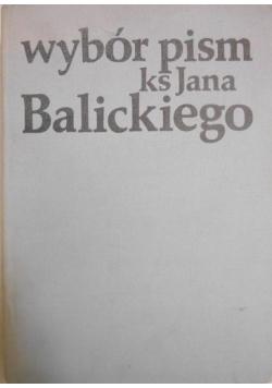 Wybór pism Ks. Jana Balickiego