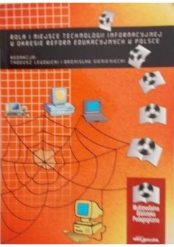 Rola i miejsce technologii informacyjnej w okresie reform edukacyjnych w Polsce