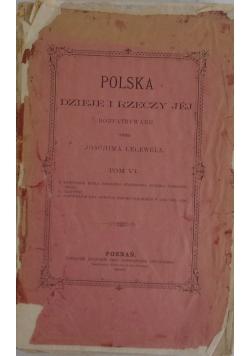 Polska Dzieje i jej Rozpatrywane,1888r.