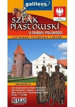 Przewodnik ilustrowany z mapami - Szlak Piastowski