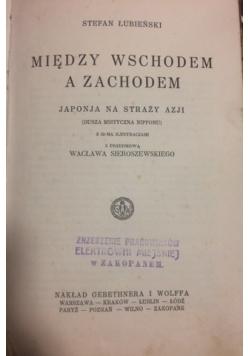 Między wschodem a zachodem, 1927 r.