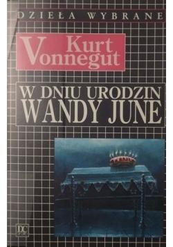W dniu urodzin Wandy June