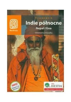 Indie północne Nepal i Goa : Orientalna mozaika