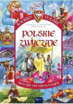 Kocham Polskę. Polskie zwyczaje