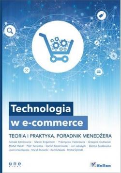 Technologia w e-commerce. Teoria i praktyka