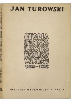 Utopia społeczna Ludwika Królikowskiego 1799-1878