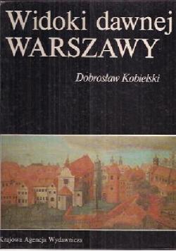 Widoki dawnej Warszawy