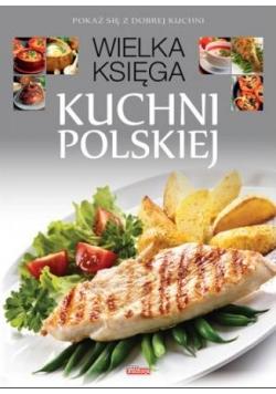 Wielka księga kuchni polskiej wyd. 2017