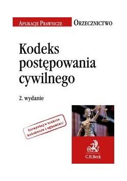 Kodeks postępowania cywilnego. 2 wydanie
