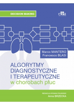 Algorytmy diagnostyczne i terapeutyczne w chorobach płuc
