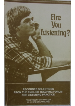 Are you listening ?
