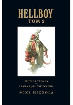 Hellboy Tom 2 Spętana trumna Prawa ręka zniszczenia