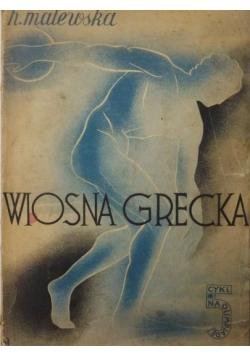 Wiosna grecka, 1938 r.