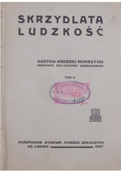 Skrzydlata ludzkość, 1937 r.