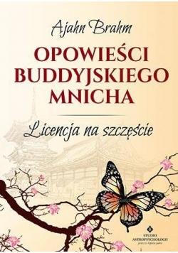 Opowieści buddyjskiego mnicha. Licencja na...