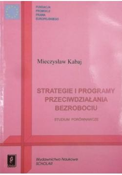 Strategie i programy przeciwdziałania bezrobociu