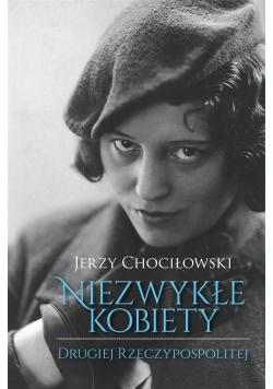 Niezwykłe kobiety Drugiej Rzeczypospolitej
