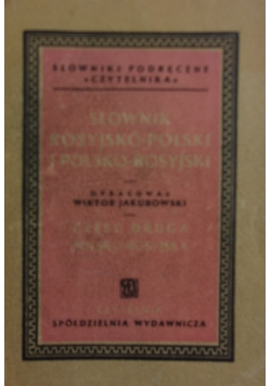 Słownik Rosyjsko Polski i Polskon Rosyjski, 1947r.
