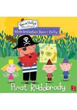 Małe królestwo Bena i Holly 2 Pirat Rudobrody