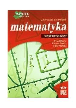 Matematyka Matura 2015 Zbiór zadań maturalnych Poziom rozszerzony