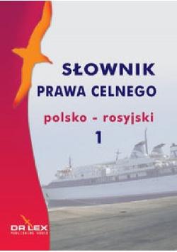 Polsko-rosyjski słownik prawa celnego