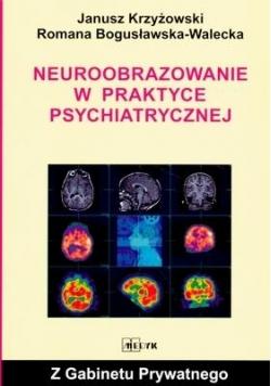 Neuroobrazowanie w praktyce psychiatrycznej