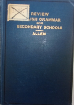A Review of English Grammar, 1909r.