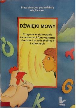 Dźwięki mowy.  Program kształtowania świadomości fonologicznej dla dzieci przedszkolnych i szkolnych