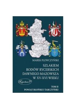 Szlakiem rodów rycerskich dawnego Mazowsza w XV-XV