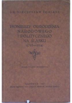 Pionierzy odrodzenia narodowego i politycznego na śląsku (1769-1914), 1945 r.