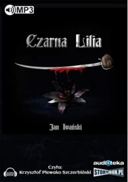 Czarna Lilia. Audiobook